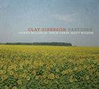 CLAY GIBERSON Pastures album cover