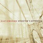 CLAY GIBERSON Spaceton's Approach album cover
