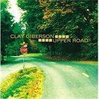 CLAY GIBERSON Upper Road album cover