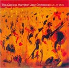 CLAYTON - HAMILTON JAZZ ORCHESTRA Live at Mcg album cover