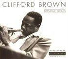 CLIFFORD BROWN Brownie Speaks album cover