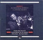 CLIFFORD BROWN Brownie: The Complete EmArcy Recordings of Clifford Brown album cover