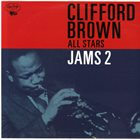 CLIFFORD BROWN Clifford Brown All Stars : Jams 2 album cover