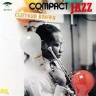 CLIFFORD BROWN Compact Jazz: Clifford Brown album cover