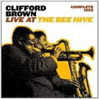 CLIFFORD BROWN Complete 1955 Live at the Bee Hive album cover