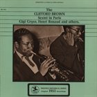 CLIFFORD BROWN The Clifford Brown Sextet In Paris album cover