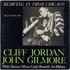 CLIFFORD JORDAN Blowing in From Chicago album cover