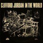 CLIFFORD JORDAN Clifford Jordan In The World album cover