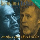 CLIFFORD JORDAN Clifford Jordan / Ran Blake : Masters from Different Worlds album cover
