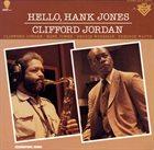 CLIFFORD JORDAN Hello, Hank Jones album cover