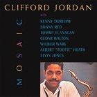CLIFFORD JORDAN Mosaic album cover