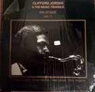 CLIFFORD JORDAN On Stage Volume 1 album cover
