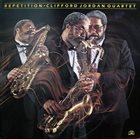 CLIFFORD JORDAN Repetition album cover