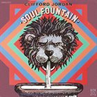 CLIFFORD JORDAN Soul Fountain album cover