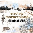 CLUB D'ELF Electric Moroccoland album cover
