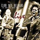 CLUB DES BELUGAS Club des Belugas : feat.Anna Luca & Brenda Boykin - Live album cover