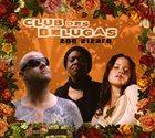 CLUB DES BELUGAS Zoo Zizaro album cover