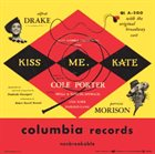 COLE PORTER Cole Porter, Saint Subber And Lemuel Ayers Present Alfred Drake And Patricia Morison ‎: Kiss Me, Kate album cover