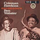 COLEMAN HAWKINS Coleman Hawkins Encounters Ben Webster album cover