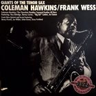 COLEMAN HAWKINS Coleman Hawkins / Frank Wess : Giants Of The Tenor Sax album cover