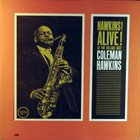 COLEMAN HAWKINS Hawkins! Alive! At the Village Gate album cover