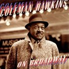 COLEMAN HAWKINS On Broadway album cover