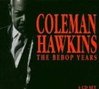 COLEMAN HAWKINS The Bebop Years album cover