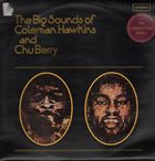 COLEMAN HAWKINS The Big Sounds Of Coleman Hawkins & Chu Berry album cover