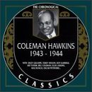 COLEMAN HAWKINS The Chronological Classics: Coleman Hawkins 1943-1944 album cover