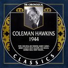 COLEMAN HAWKINS The Chronological Classics: Coleman Hawkins 1944 album cover