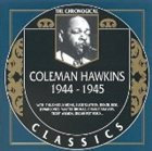 COLEMAN HAWKINS The Chronological Classics: Coleman Hawkins 1944-1945 album cover