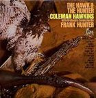 COLEMAN HAWKINS The Hawk and The Hunter (aka  Misty Morning aka Portrait Of Coleman Hawkins aka Coleman Hawkins aka Hawk Talk) album cover