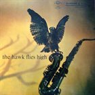 COLEMAN HAWKINS The Hawk Flies High (aka Think Deep) album cover