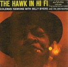COLEMAN HAWKINS The Hawk in Hi Fi album cover