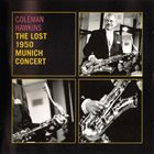 COLEMAN HAWKINS The Lost 1950 Munich Concert album cover