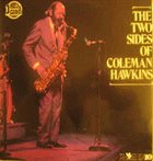COLEMAN HAWKINS The Two Sides Of Coleman Hawkins album cover