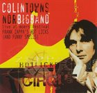 COLIN TOWNS Colin Towns + NDR Bigband : Frank Zappa's Hot Licks (And Funny Smells) album cover