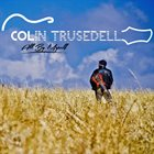 COLIN TRUSEDELL All By Myself album cover