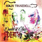 COLIN TRUSEDELL Quartet of Jazz Death album cover