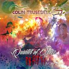 COLIN TRUSEDELL Quartet of Jazz Death VOL. 2, album cover