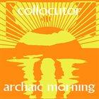 COLLOCUTOR Archaic Morning album cover