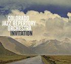 COLORADO JAZZ REPERTORY ORCHESTRA Invitation album cover