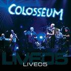 COLOSSEUM/COLOSSEUM II Live05 album cover