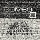 COMBO 8 Vibrationer album cover