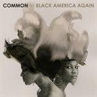 COMMON Black America Again album cover