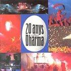 COMPANYIA ELÈCTRICA DHARMA 20 Anys de la Companyia Electrica Dharma album cover