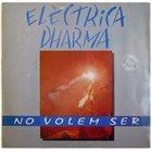 COMPANYIA ELÈCTRICA DHARMA No Volem Ser album cover