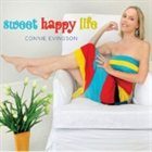 CONNIE EVINGSON Sweet Happy Life album cover