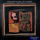 CONNOISSEURS OF CHAOS Connoisseurs of Chaos album cover