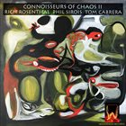 CONNOISSEURS OF CHAOS Connoisseurs of Chaos II album cover